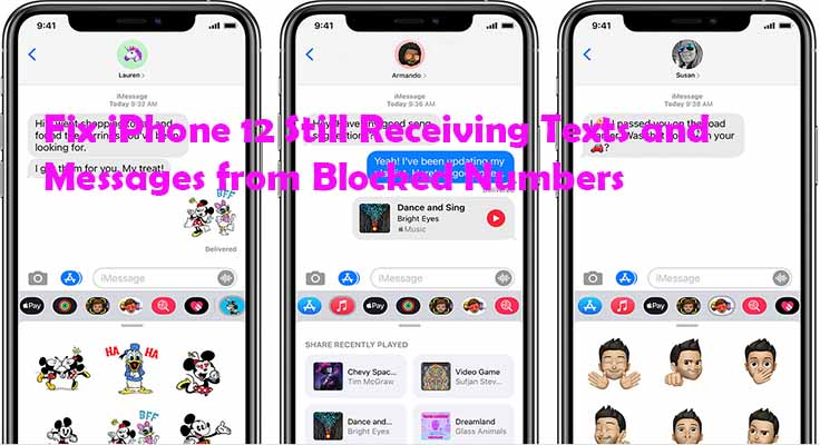 Fix iPhone 12 Still Receiving Texts and Messages from Blocked Numbers
