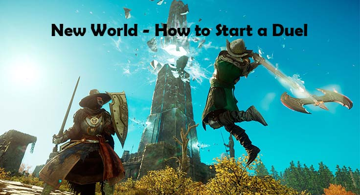 New World - How to Start a Duel